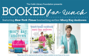 Booked for Lunch with Mary Kay Andrews presented by Cobb Library Foundation. Held at Marietta Country Club March 8, 2016 at 11:30 am